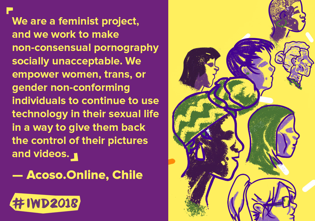 We are a feminist project, and we work to make non-consensual pornography socially unacceptable. We empower women, trans, or gender non-conforming individuals to continue to use technology in their sexual life in a way to give them back the control of their pictures and videos.